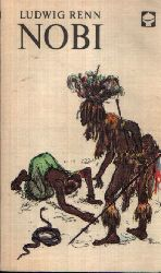 Renn, Ludwig: Nobi Illustrationen von Hans Baltzer 3. Auflage