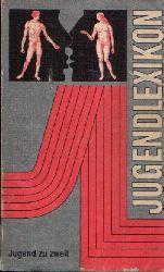 Aresin, Lykke und Annelies Müller- Hegemann; Jugendlexikon Jugend zu zweit 4. Auflage