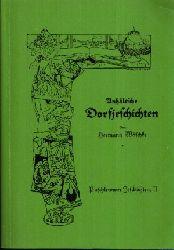 Wäschke, Hermann:  Anhältsche Dorfjeschichten Fünftes Bändchen: Paschlewwer Jeschichten