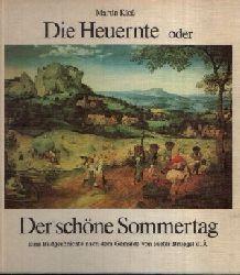 Kloß, Martin; Die Heuernte oder Der schöne Sommertag Eine Bildergeschichte nach dem Gemälde von Pieter Bruegel d. Ä. 2. Auflage
