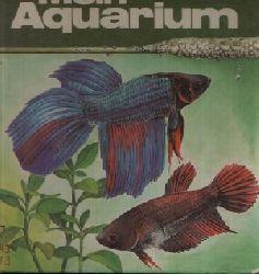 Tschiesche, Karl- Heinz;  Mein Aquarium Illustrationen von Gisela Flächsig