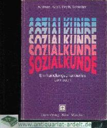 Andreas, Heinz, Hemann Groß und Herbert  Schreiber Bernd Piroth:  Sozialkunde Ein handlungsorientiertes Lehrbuch
