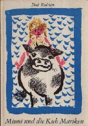 Rodrian, Fred;  Minni und die Kuh Mariken mit Bildern versehen von Gertrud Zucker