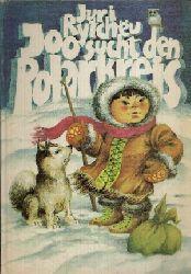 Rytcheu, Juri:  Joo sucht den Polarkreis Illustrationen von Peter Muzeniek
