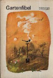 Grögner, Frieder und Siegfried Linke; Gartenfibel - Ein Beschäftigungsbuch für Kinder von 7 Jahre an 6. Auflage