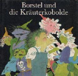 Augustin, Barbara: Borstel und die Kräuterkobolde Illustriert von Rainer Flieger 2. Auflage