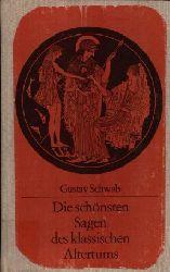 Schwab, Gustav; Die schönsten Sagen des Klassischen Altertums 6. Auflage