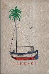 Pludra, Benno:  Tambari