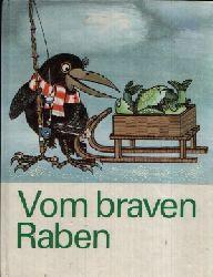Hainzová, Véra: Vom braven Raben o.A.