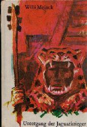Meinck, Willi; Untergang der Jaguarkrieger 8. Auflage