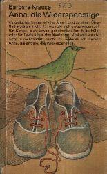 Krause, Barbara;  Anna, die Widerspenstige Illustrationen von Gisela Wongel