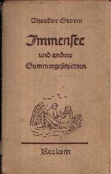 Dr. Herrmann, Walther: Theodor Storm  Immensee und andere Sommergeschichten Ohne Angaben