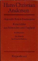 Andersen, Hans Christian: Reisebilder aus Schweden und England In Schweden. Ein Besuch bei Charles Dickens.