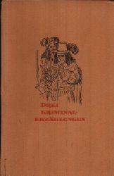 Kessel, Elisabeth:  Drei Kriminalerzählungen Illustrationen von Paul Rosie