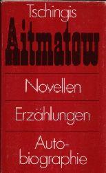 Aitmatow, Tschingis:  Novellen, Erzählungen, Autobiographie