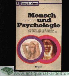 Doucet, F. W.:  Mensch und Psychologie Geschichte und Möglichkeiten der Psychologie. Mit Testaufgaben.