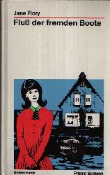 Flory, Jane:  Fluss der fremden Boote - Prisma Bücherei