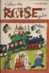 Bentzien, Hans:  Wohin die Reise geht Illustrationen von Konrad Golz