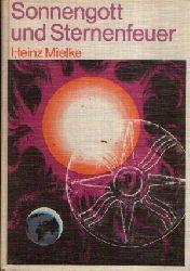Mielke, Heinz; Sonnengott und Sternenfeuer