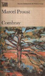Proust, Marcel: Combray Deutsch von Eva Rechel- Mertens 1. Auflage