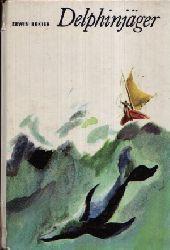 Bekier, Erwin: Delphinjäger 3. Auflage