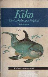 Kucera, Bernd: Kiko Die Geschichte eines Delphins 2. Auflage
