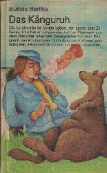 Bertha, Bulcsu:  Das Känguru