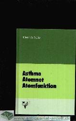 Nolte, Dietrich: Asthma, Atemnot, Atemfunktion
