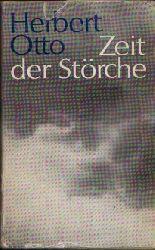 Otto, Herbert: Zeit der Störche 3. Auflage