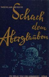 Meiscke, Maximilian: Schach dem Aberglauben o.A.