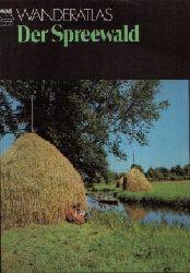 Autorenkollektiv:  Spreewald Wanderatlas
