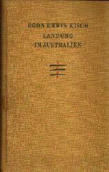Kisch, Egon Erwin: Landung in Australien 1. Auflage 1.-30. Tausend