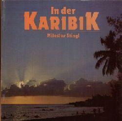 Stingl, Miloslav: In der Karibik 2. Auflage