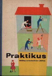 Pause, Max; Praktikus - Anleitung zur handwerklichen Selbsthilfe 7. Auflage