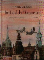 Lindgren, Astrid: Im Land der Dämmerung