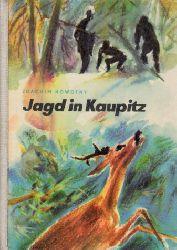 Nowotny, Joachim;  Jagd in Kaupitz