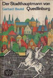 Beutel, Gerhard; Der Stadthauptmann von Quedlinburg