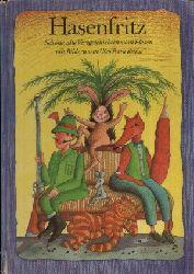 Schröder, Erika: Hasenfritz Schöne alte Versgeschichten vom Hasen mit Bildern von Cleo Petra Kurze 1. Auflage