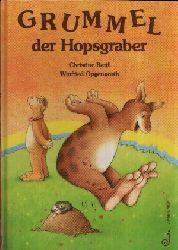 Retti, Christine und Winfried Opgenoorth:  Grummel der Hopsgraber