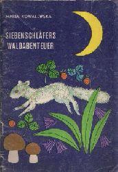 Kowalewska, Maria: Siebenschläfers Waldabenteuer o.A.
