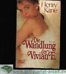 Kane, Henry: Die Wandlung der Vivian E.