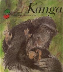 Ullrich, Ursula: Kanga - Ein Tag im Leben eines Schimpansen Illustrationen von Dieter Müller 1. Auflage