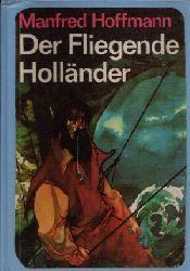 Hoffmann, Manfred; Der fliegende Holländer 3. Auflage