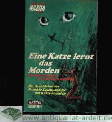 Marsten, Richard:  Eine Katze lernt das Morden Die Geschichte des Frankie Taglio, den sie die Katze nannten.
