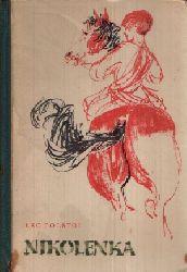 Tolstoi, Lew: Nikolenka Illustrationen von Renate Jessel 1. Auflage