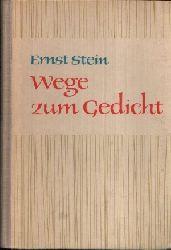 Stein, Ernst;  Wege zum Gedicht