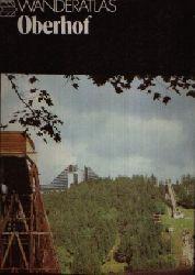 Urzynicok, Horst: Oberhof Wanderatlas 4. Auflage