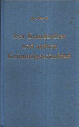 Marek, Jiri: Der Brandstifter und andere Kriminalgeschichten Illustrationen von Uwe Häntsch 1. Auflage