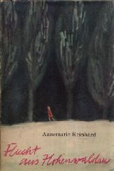 Reinhard, Annemarie;  Flucht aus Hohenwaldau