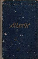 von Felinau, Pelz:  Atlantic Begegnungen auf See